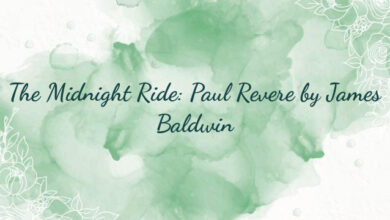 The Midnight Ride: Paul Revere by James Baldwin