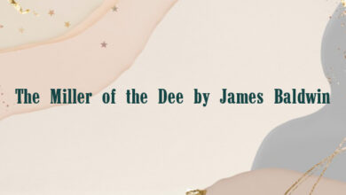 The Miller of the Dee by James Baldwin