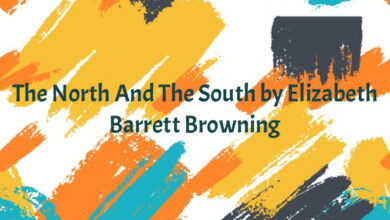 The North And The South by Elizabeth Barrett Browning
