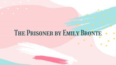 The Prisoner by Emily Bronte