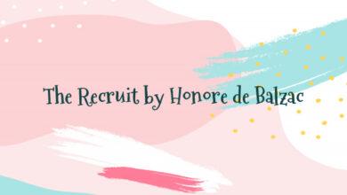 The Recruit by Honore de Balzac