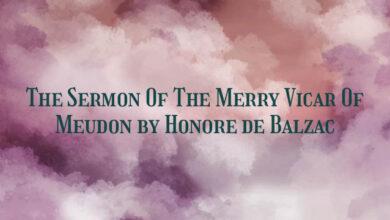 The Sermon Of The Merry Vicar Of Meudon by Honore de Balzac