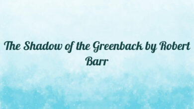 The Shadow of the Greenback by Robert Barr