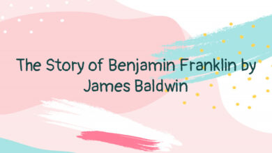 The Story of Benjamin Franklin by James Baldwin