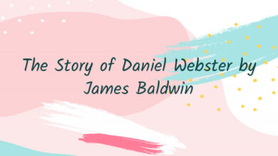 The Story of Daniel Webster by James Baldwin