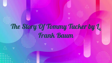 The Story Of Tommy Tucker by L. Frank Baum