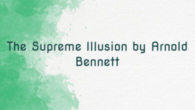 The Supreme Illusion by Arnold Bennett