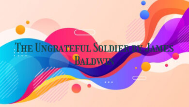The Ungrateful Soldier by James Baldwin