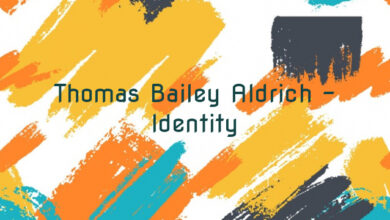 Thomas Bailey Aldrich – Identity