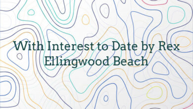 With Interest to Date by Rex Ellingwood Beach