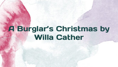A Burglar's Christmas by Willa Cather