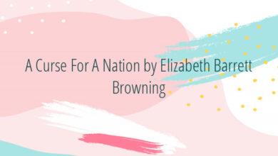 A Curse For A Nation by Elizabeth Barrett Browning