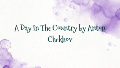 A Day In The Country by Anton Chekhov