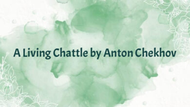 A Living Chattle by Anton Chekhov