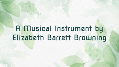 A Musical Instrument by Elizabeth Barrett Browning