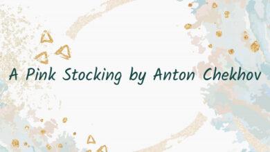 A Pink Stocking by Anton Chekhov