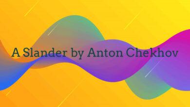 A Slander by Anton Chekhov