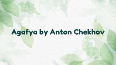 Agafya by Anton Chekhov