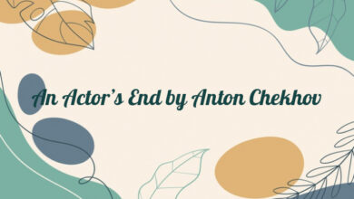 An Actor's End by Anton Chekhov