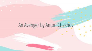 An Avenger by Anton Chekhov