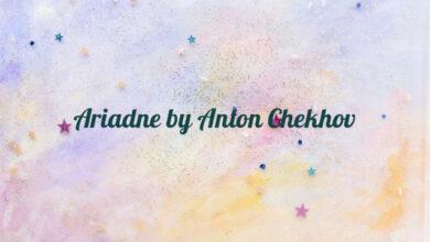 Ariadne by Anton Chekhov