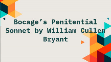 Bocage's Penitential Sonnet by William Cullen Bryant