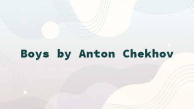 Boys by Anton Chekhov