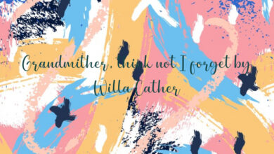 Grandmither, think not I forget by Willa Cather