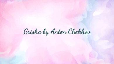Grisha by Anton Chekhov