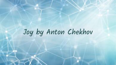 Joy by Anton Chekhov