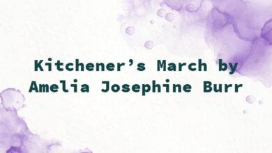 Kitchener's March by Amelia Josephine Burr
