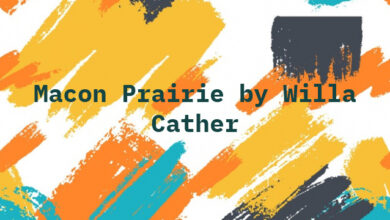 Macon Prairie by Willa Cather