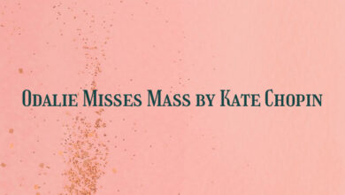 Odalie Misses Mass by Kate Chopin