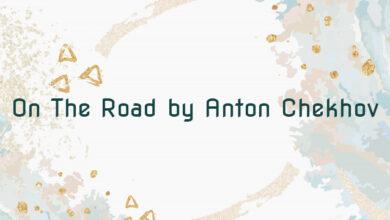 On The Road by Anton Chekhov