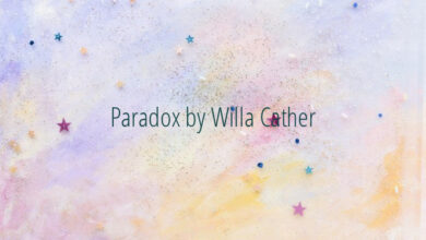 Paradox by Willa Cather