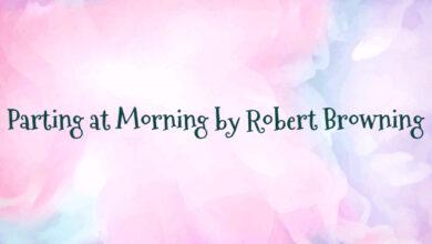 Parting at Morning by Robert Browning