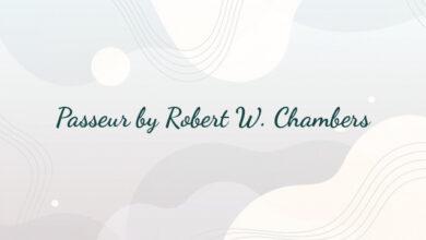Passeur by Robert W. Chambers