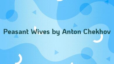 Peasant Wives by Anton Chekhov