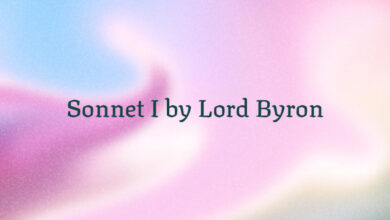 Sonnet I by Lord Byron