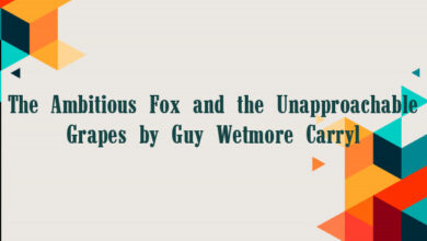 The Ambitious Fox and the Unapproachable Grapes by Guy Wetmore Carryl