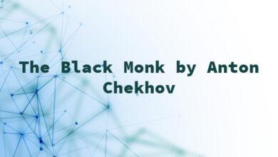 The Black Monk by Anton Chekhov
