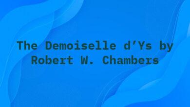 The Demoiselle d'Ys by Robert W. Chambers