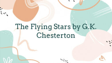 The Flying Stars by G.K. Chesterton