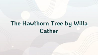 The Hawthorn Tree by Willa Cather