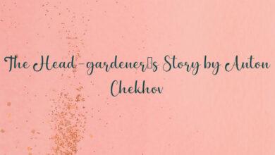 The Head-gardener's Story by Anton Chekhov