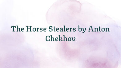 The Horse Stealers by Anton Chekhov