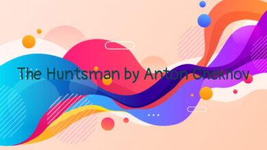 The Huntsman by Anton Chekhov