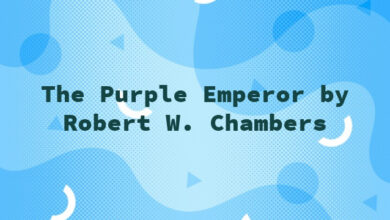 The Purple Emperor by Robert W. Chambers