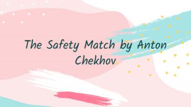 The Safety Match by Anton Chekhov