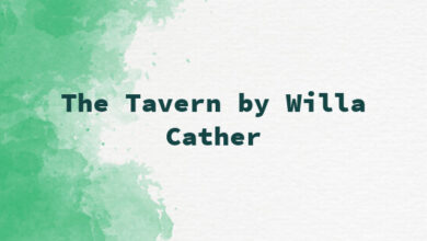 The Tavern by Willa Cather